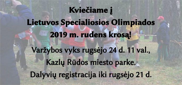 Lietuvos Specialiosios Olimpiados 2019 m. rudens krosas (Atnaujinti nuostatai viduje, renginys rugsėjo 24 d.)
