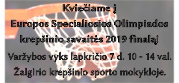 Europos Specialiosios Olimpiados krepšinio savaitės 2019 finalas (nuostatai viduje)