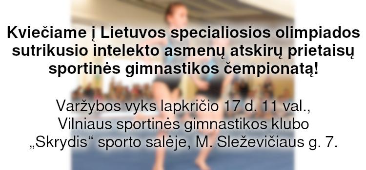 Lietuvos specialiosios olimpiados sutrikusio intelekto asmenų atskirų prietaisų sportinės gimnastikos čempionatas (nuostatai viduje)
