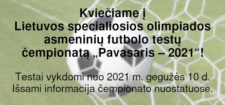 """Kviečiame dalyvauti Lietuvos SO asmeninių futbolo testų čempionate """"Pavasaris – 2021""""! (Nuostatai viduje)"""