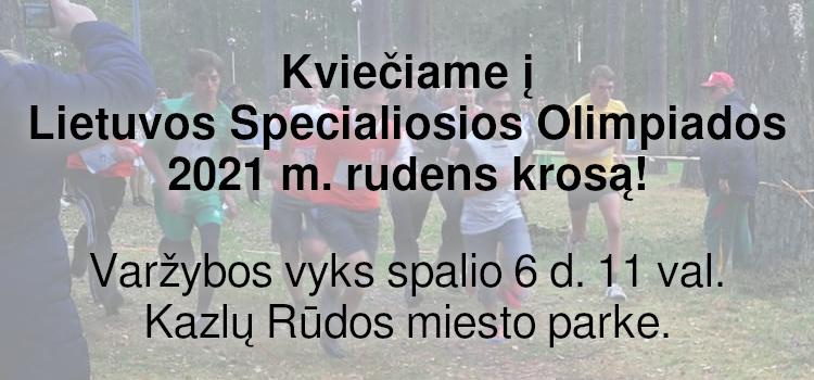 Kviečiame į Lietuvos Specialiosios Olimpiados 2021 m. rudens krosą! (nuostatai viduje)