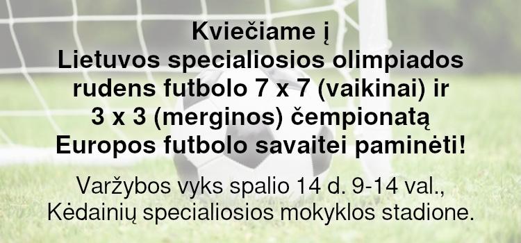 Kviečiame į LSOK 2021 m. rudens futbolo 7 x 7 (vaikinai) ir 3 x 3 (merginos) čempionatą, Europos futbolo savaitei paminėti (Nuostatai viduje)